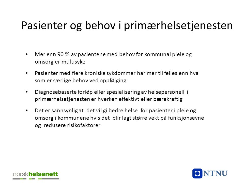 Pasienter og behov i primærhelsetjenesten