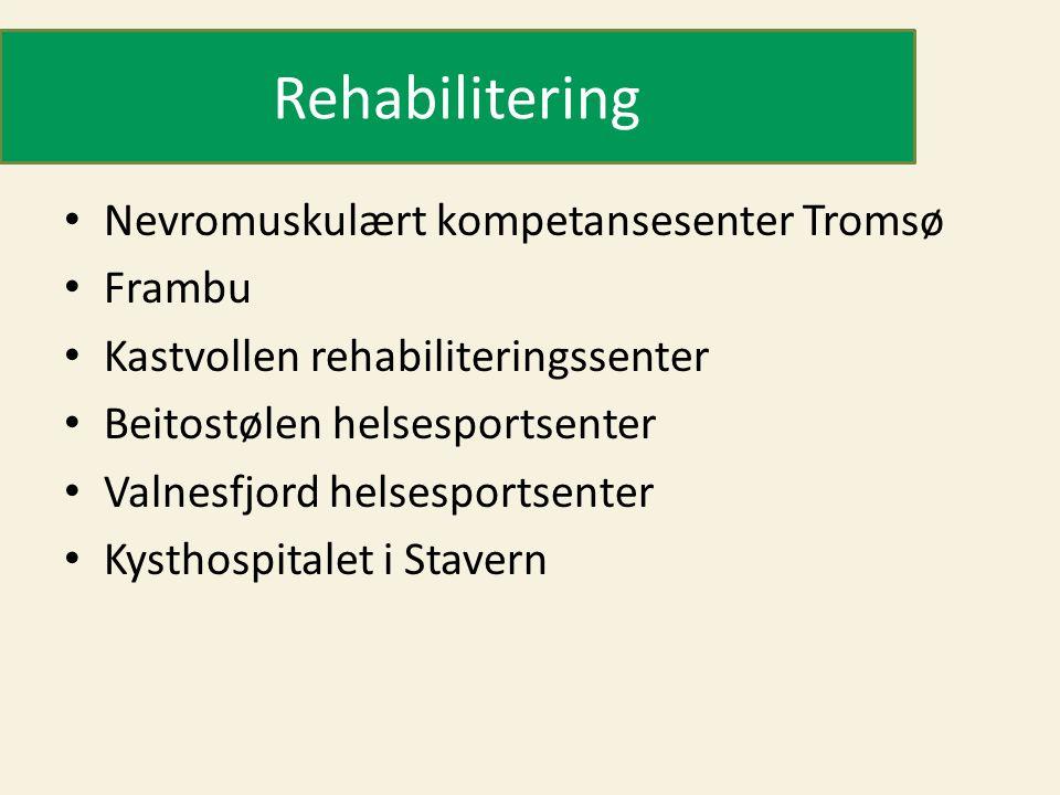 Rehabilitering Nevromuskulært kompetansesenter Tromsø Frambu