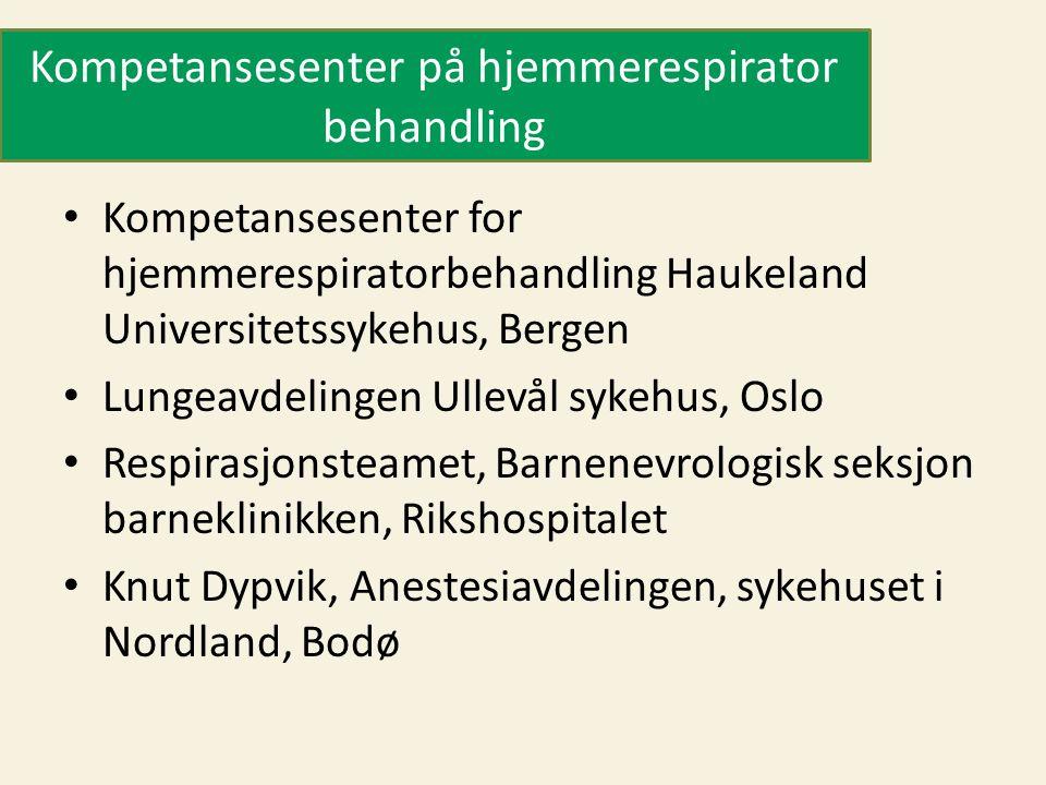 Kompetansesenter på hjemmerespirator behandling