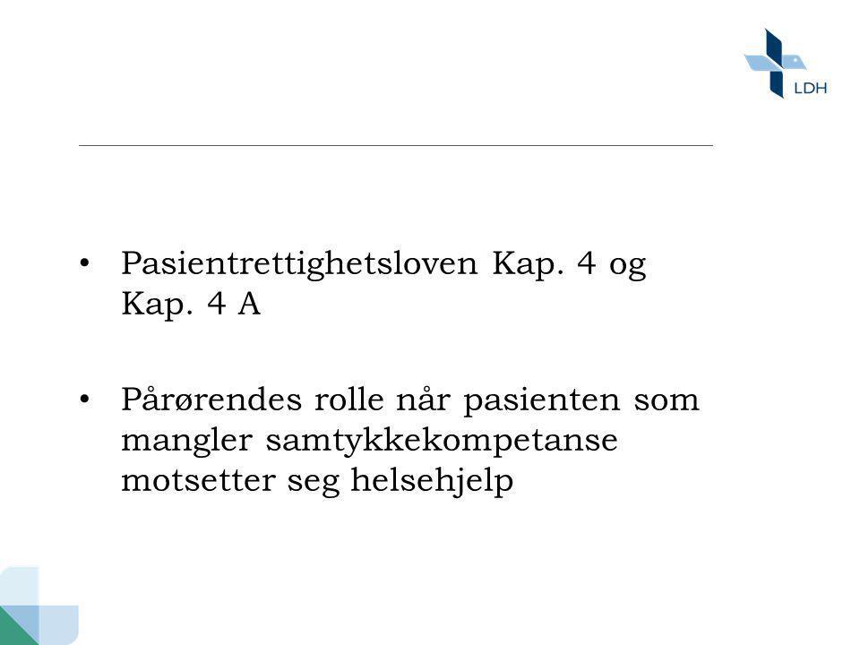 Pasientrettighetsloven Kap. 4 og Kap. 4 A