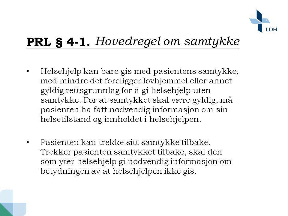 PRL § 4-1. Hovedregel om samtykke