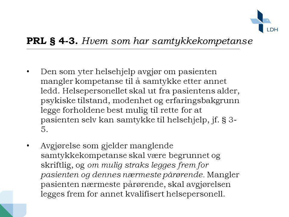 PRL § 4-3. Hvem som har samtykkekompetanse