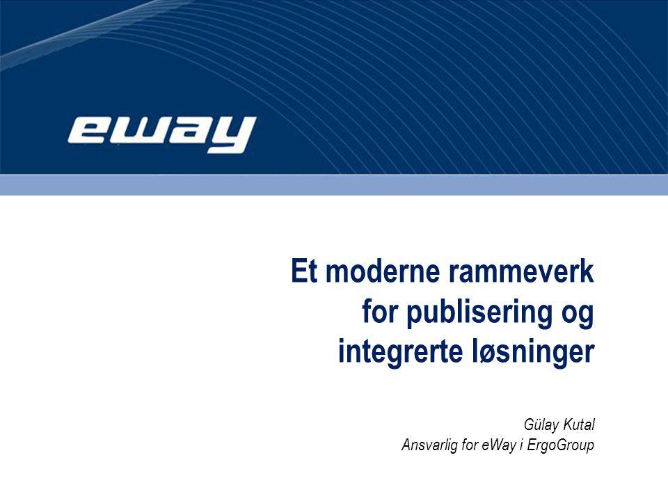 Et moderne rammeverk for publisering og.