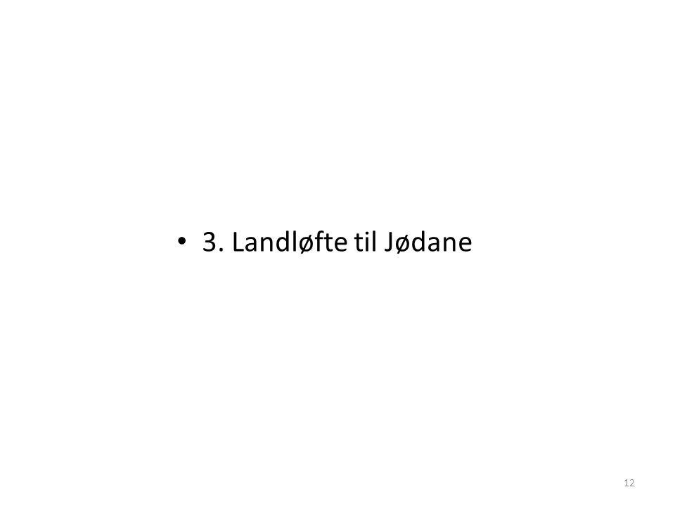 3. Landløfte til Jødane