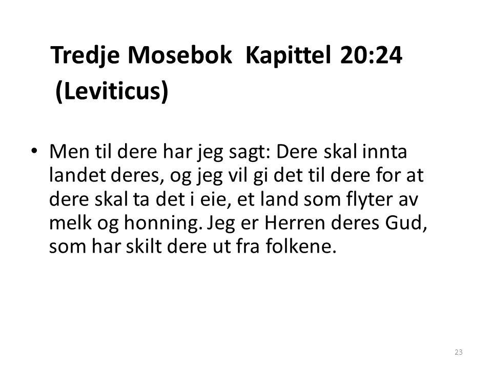 (Leviticus) Tredje Mosebok Kapittel 20:24