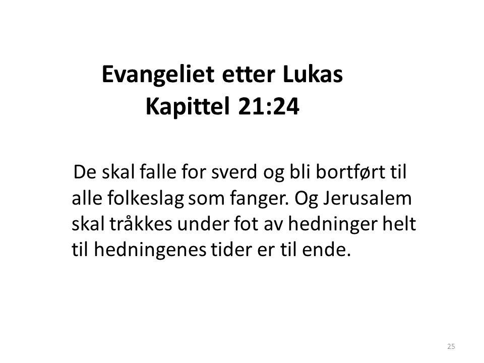 Evangeliet etter Lukas Kapittel 21:24