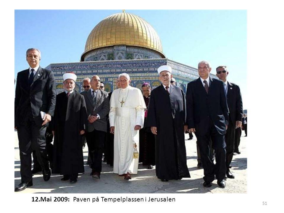12.Mai 2009: Paven på Tempelplassen i Jerusalen