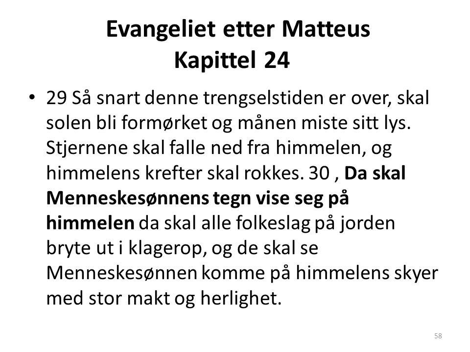Evangeliet etter Matteus Kapittel 24