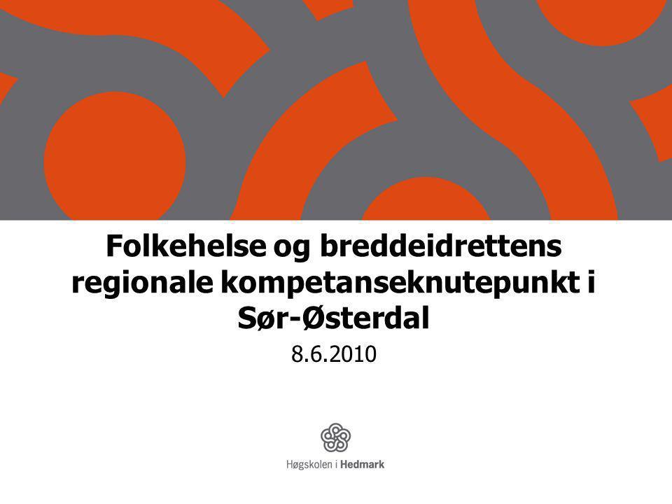 Folkehelse og breddeidrettens regionale kompetanseknutepunkt i Sør-Østerdal