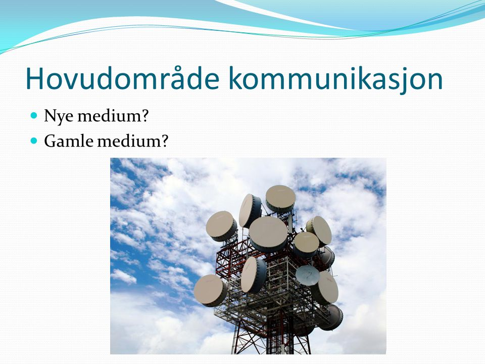 Hovudområde kommunikasjon