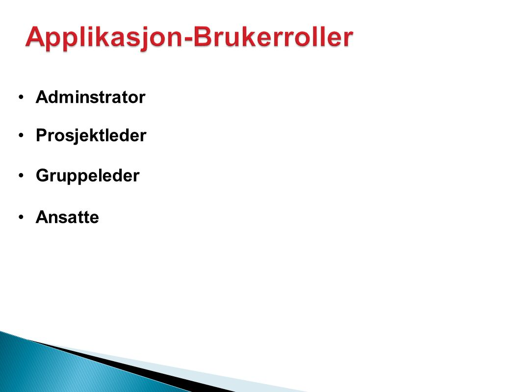 Applikasjon-Brukerroller