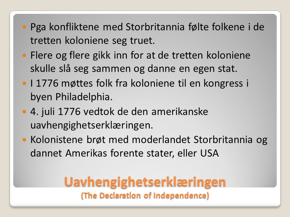 Uavhengighetserklæringen (The Declaration of Independence)