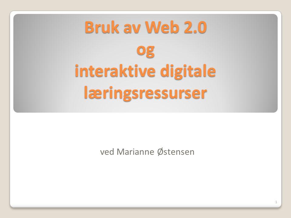 Bruk av Web 2.0 og interaktive digitale læringsressurser