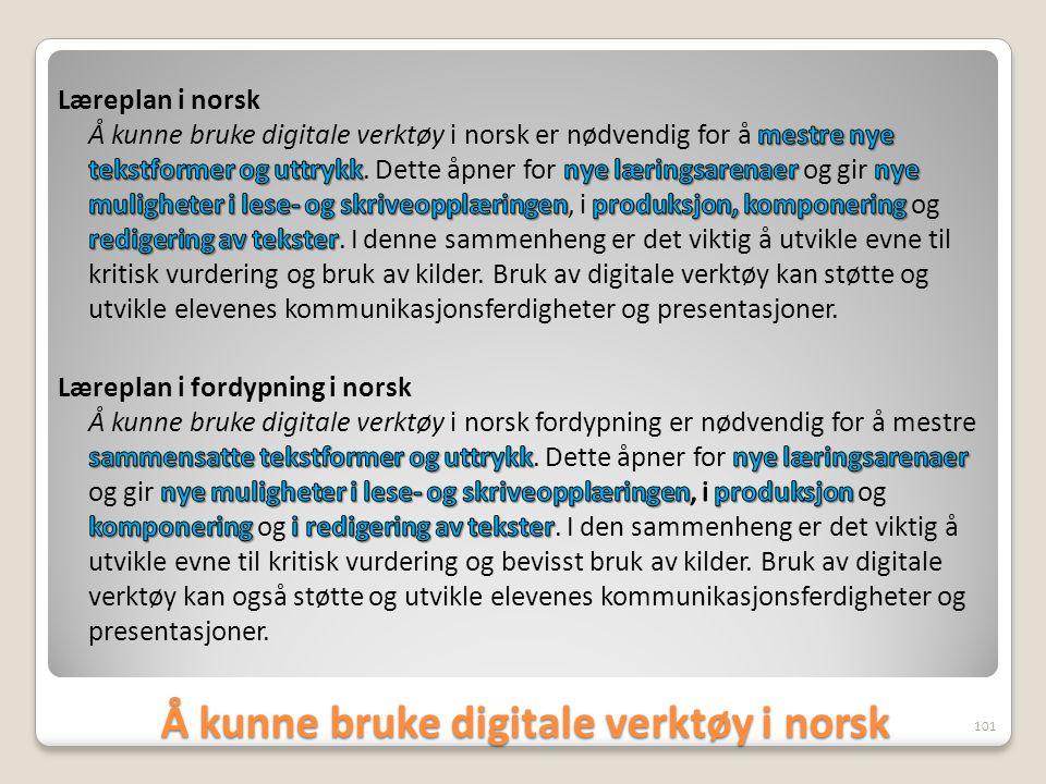 Å kunne bruke digitale verktøy i norsk