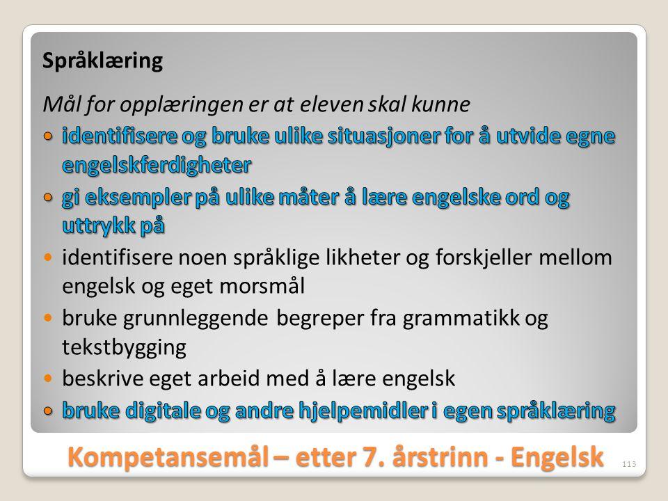 Kompetansemål – etter 7. årstrinn - Engelsk
