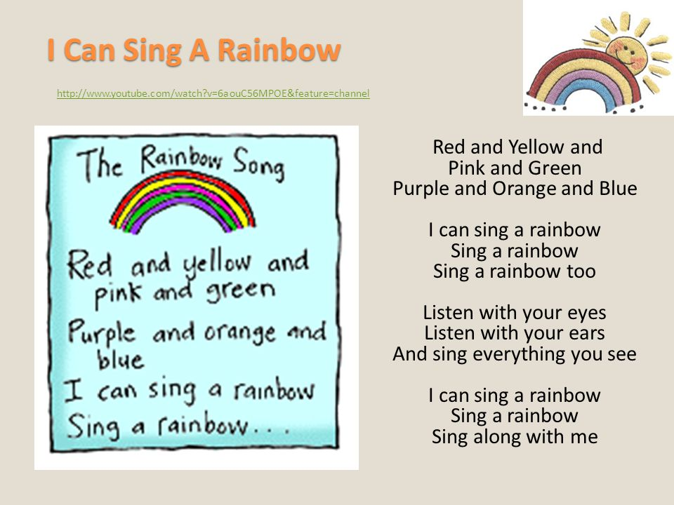I Can Sing A Rainbow http://www.youtube.com/watch v=6aouC56MPOE&feature=channel.