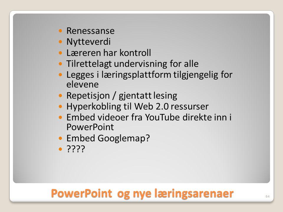 PowerPoint og nye læringsarenaer