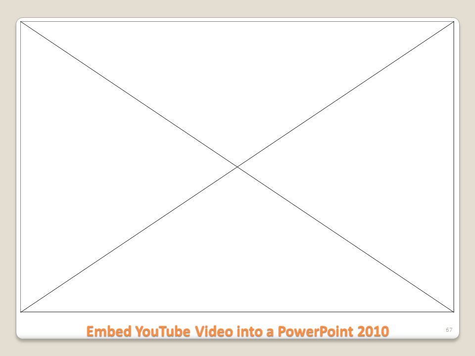 Embed YouTube Video into a PowerPoint 2010