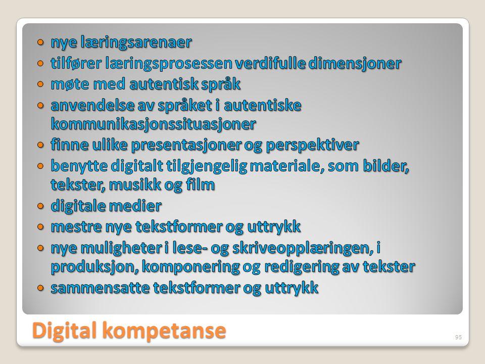 Digital kompetanse nye læringsarenaer