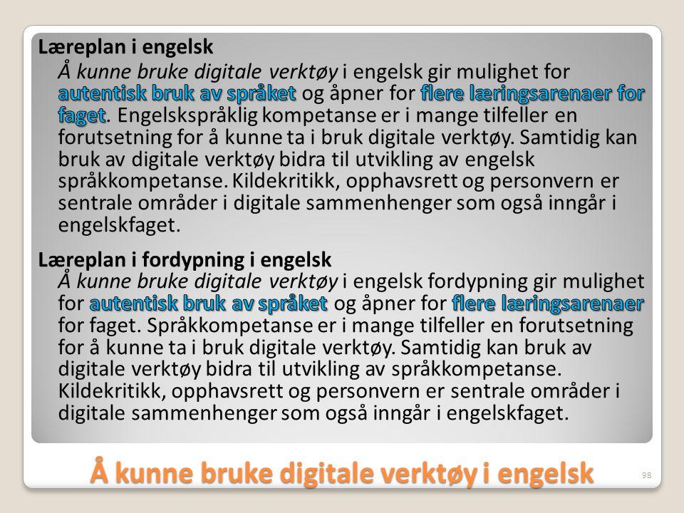 Å kunne bruke digitale verktøy i engelsk