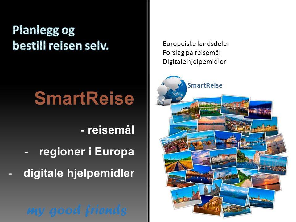 SmartReise Planlegg og bestill reisen selv. - reisemål