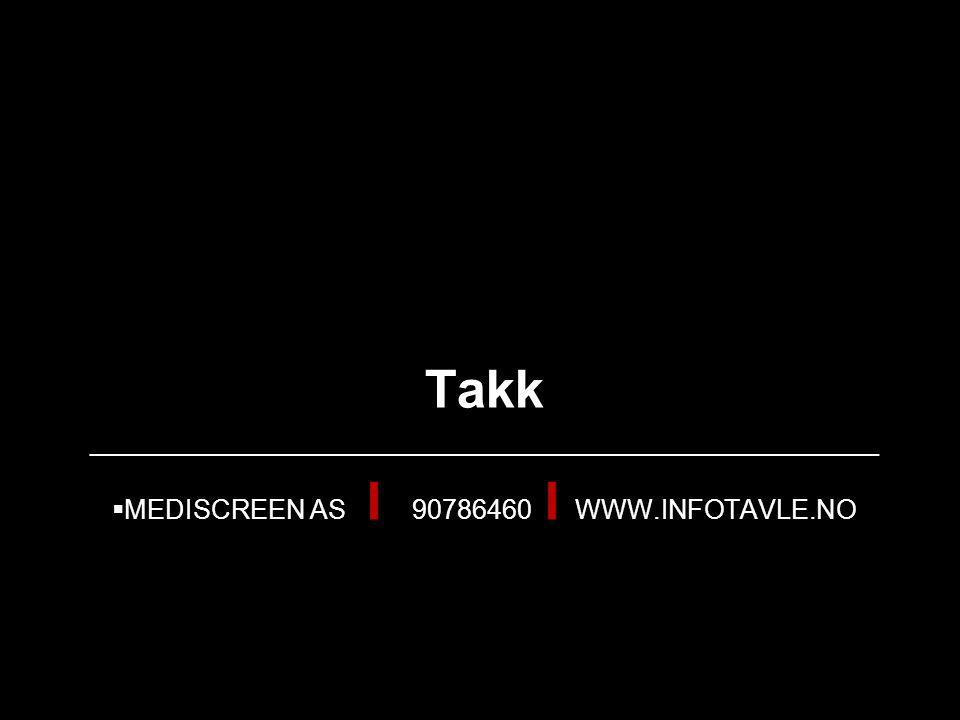 Mediscreen aS I 90786460 I www.infotavle.no