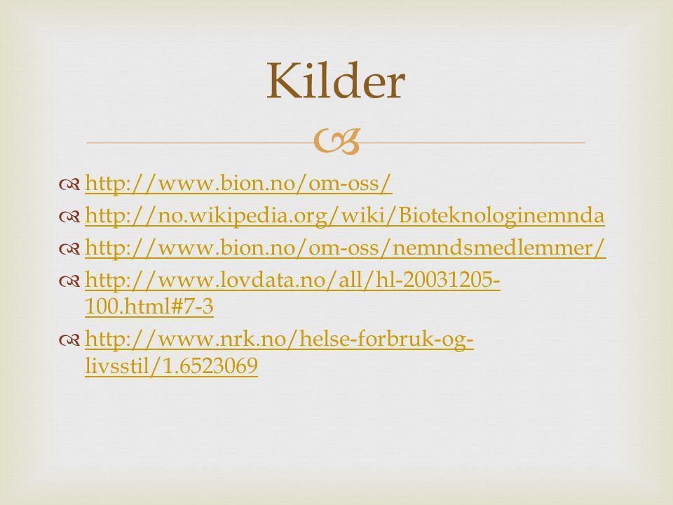 Kilder http://www.bion.no/om-oss/