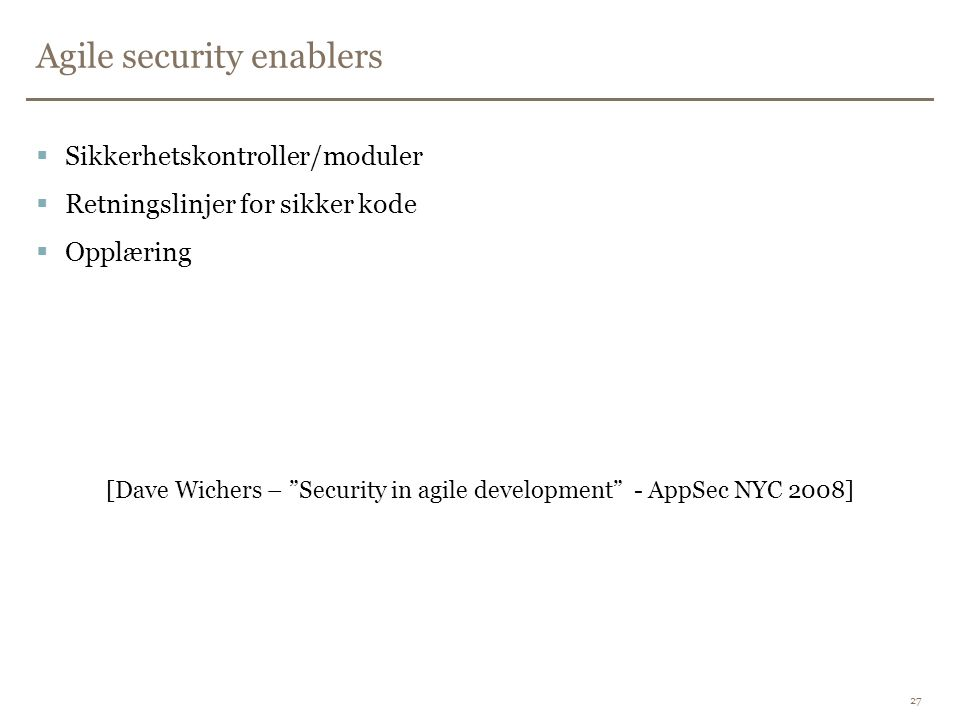 Agile security enablers