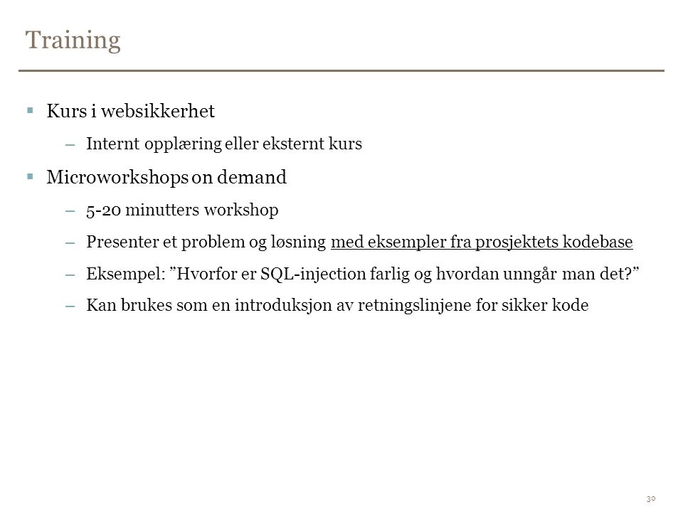 Training Kurs i websikkerhet Microworkshops on demand