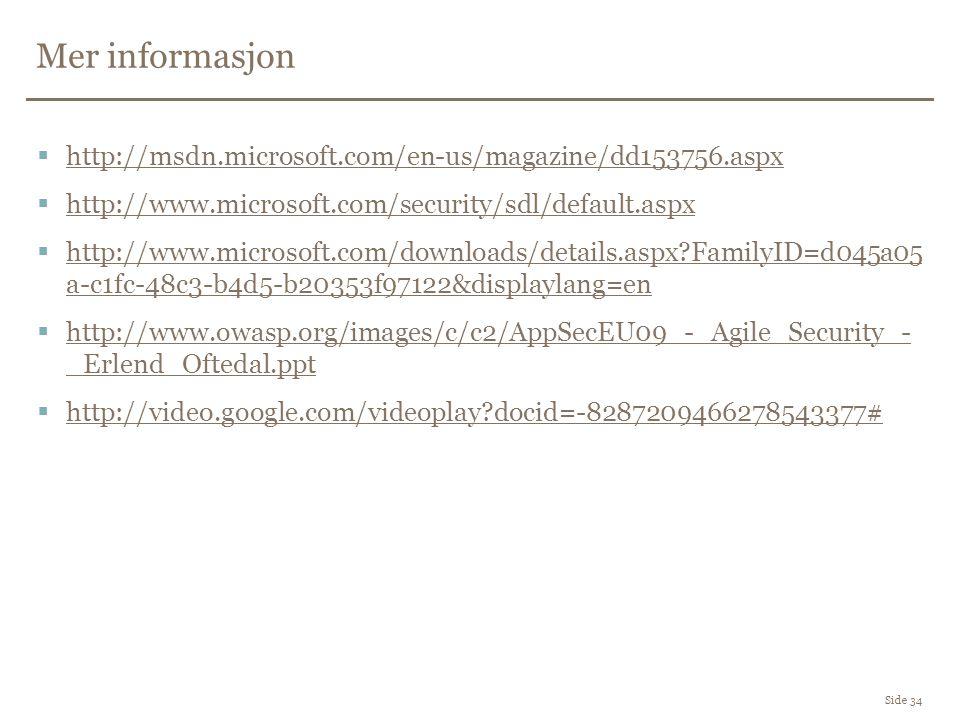 Mer informasjon http://msdn.microsoft.com/en-us/magazine/dd153756.aspx