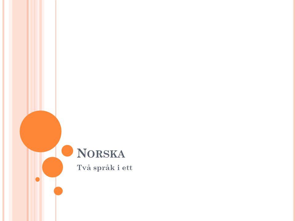 Norska Två språk i ett
