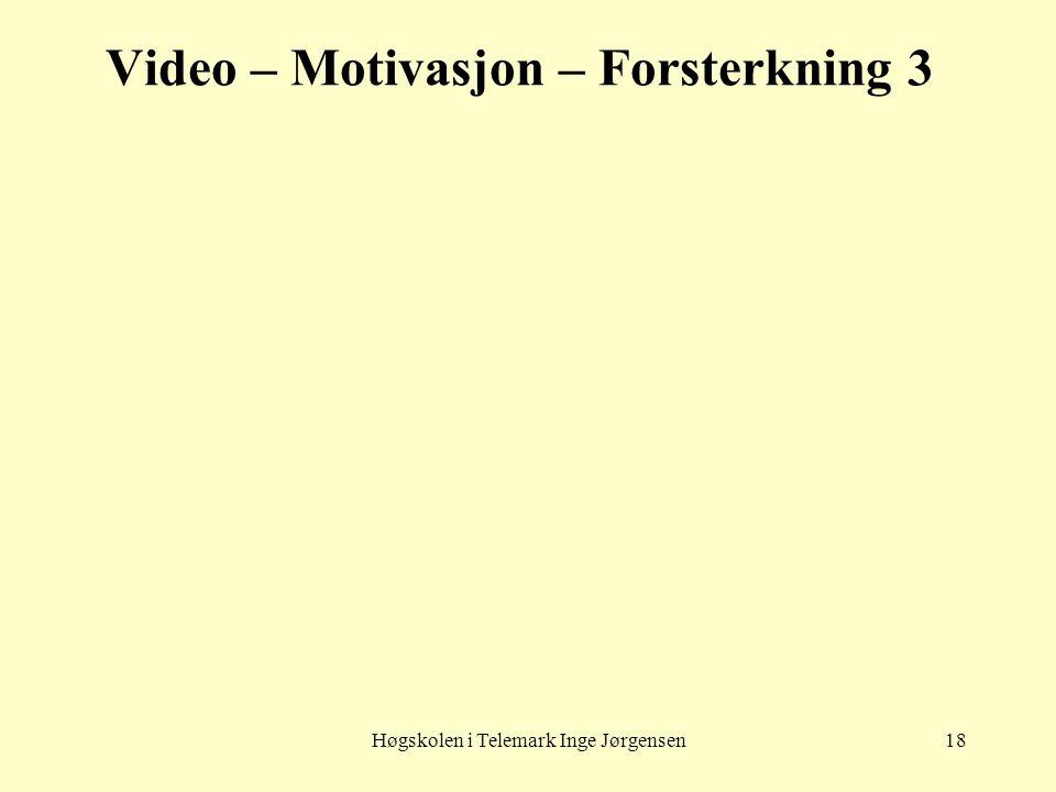 Video – Motivasjon – Forsterkning 3