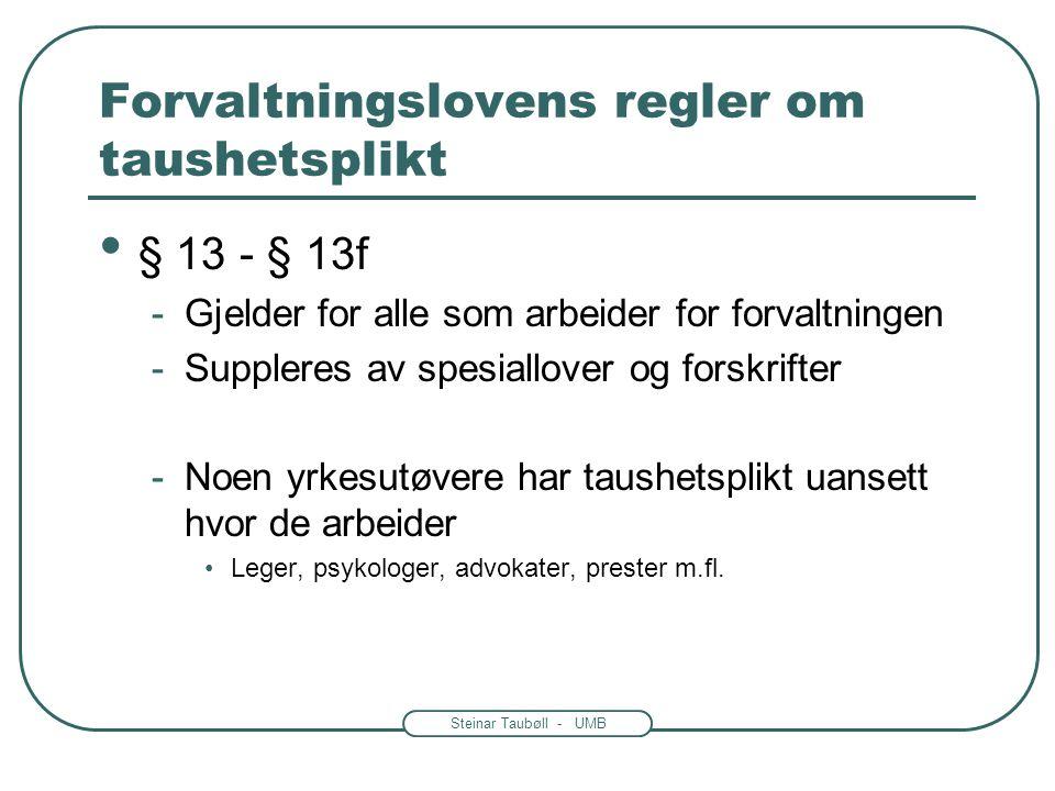 Forvaltningslovens regler om taushetsplikt