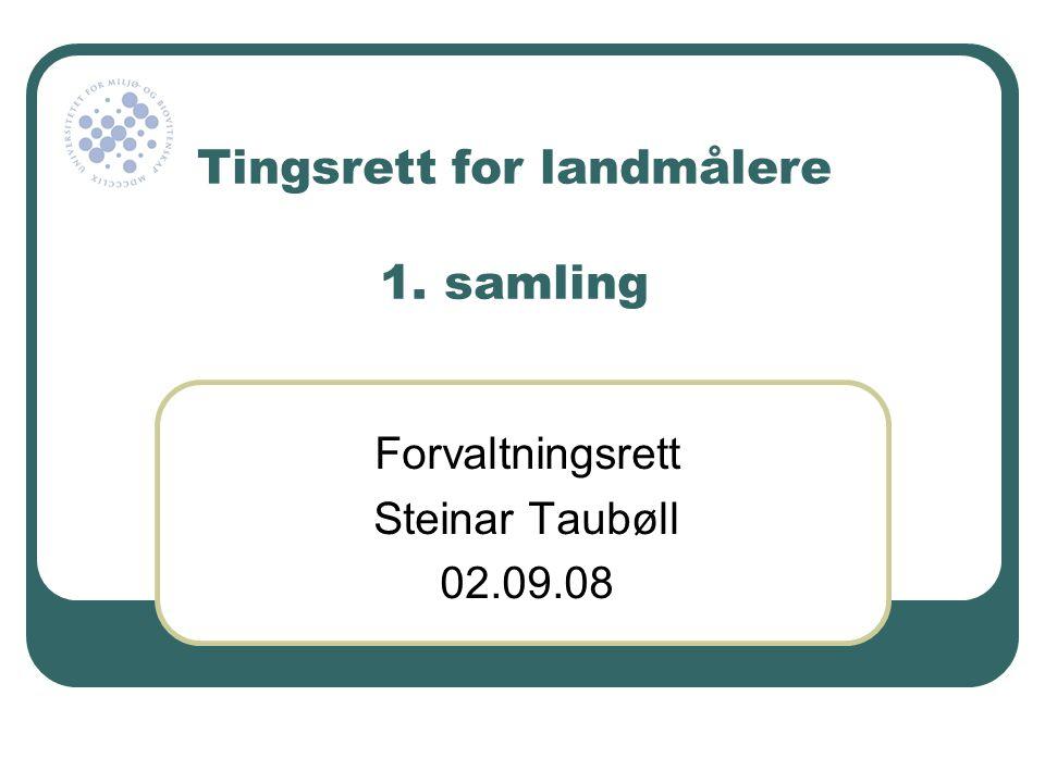 Tingsrett for landmålere 1. samling