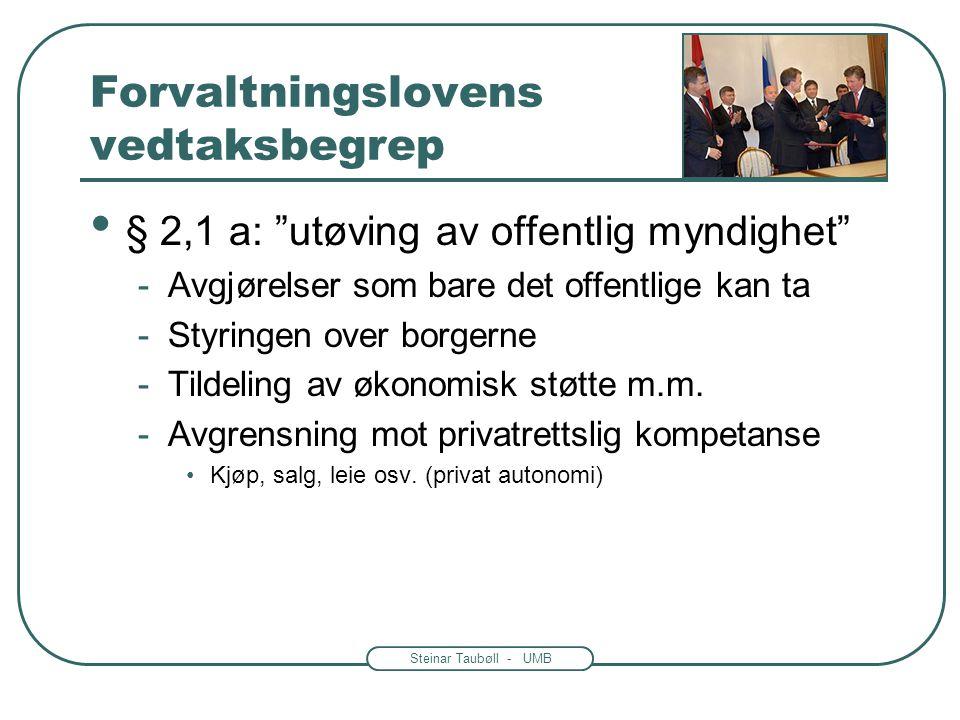 Forvaltningslovens vedtaksbegrep
