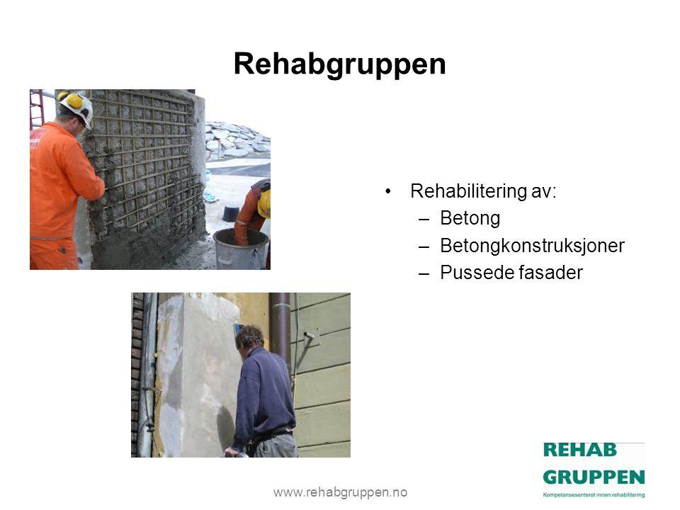 Rehabgruppen Rehabilitering av: Betong Betongkonstruksjoner