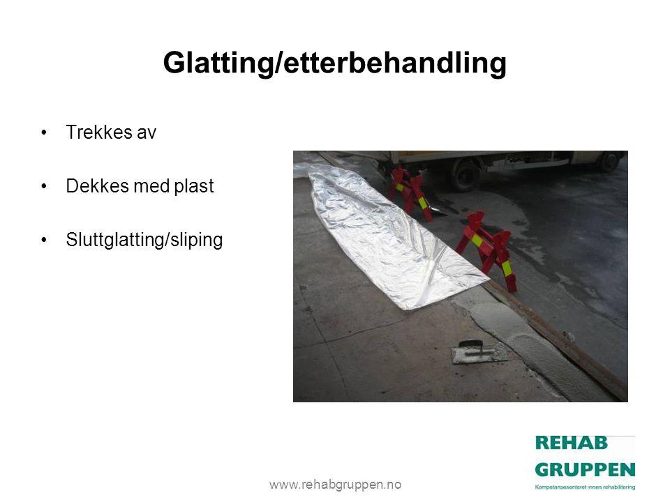 Glatting/etterbehandling