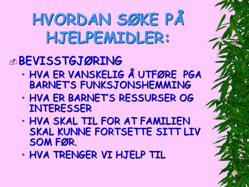 HVORDAN SØKE PÅ HJELPEMIDLER: