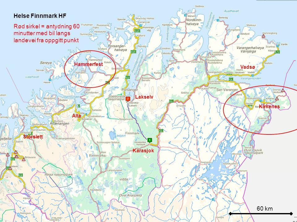 Helse Finnmark HF Rød sirkel = antydning 60 minutter med bil langs landevei fra oppgitt punkt. Hammerfest.
