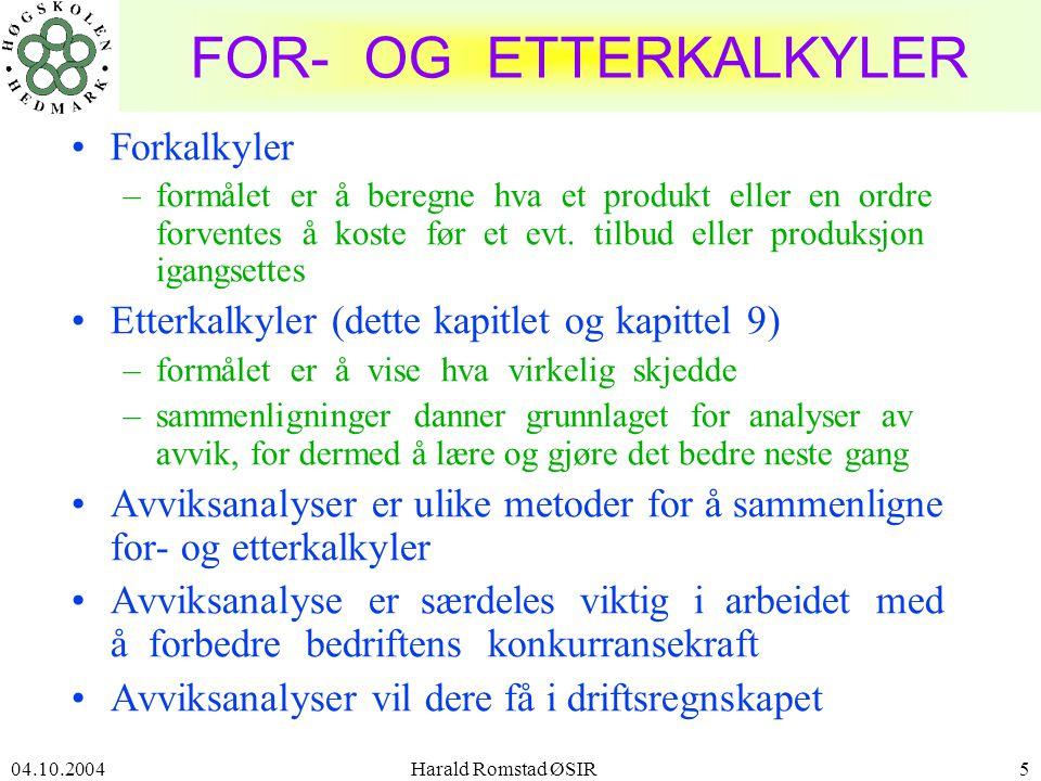 FOR- OG ETTERKALKYLER Forkalkyler