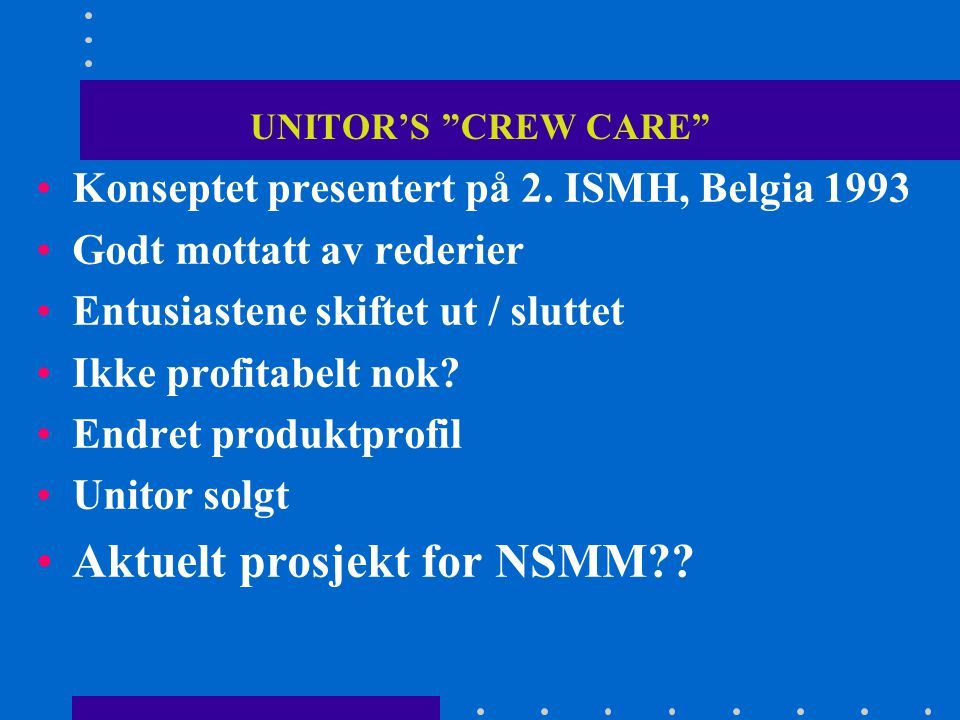 Aktuelt prosjekt for NSMM