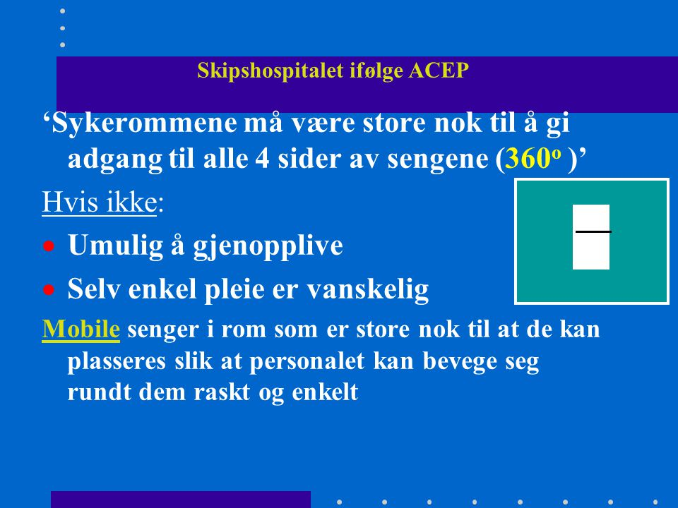 Skipshospitalet ifølge ACEP