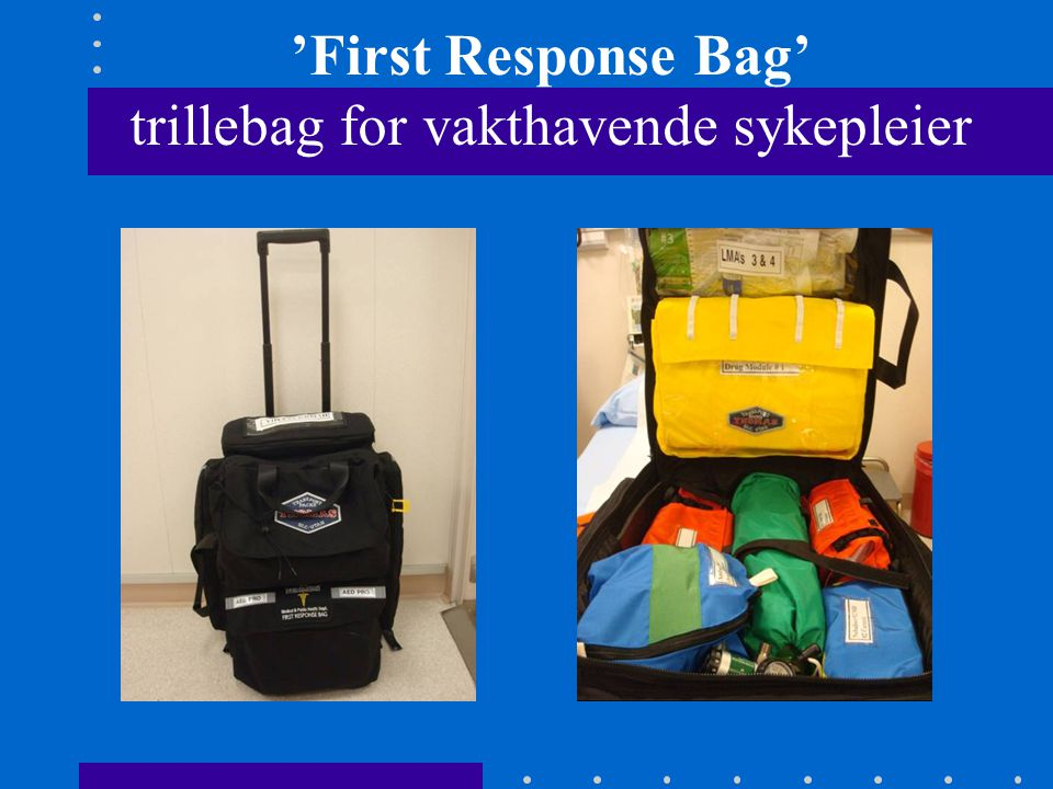 'First Response Bag' trillebag for vakthavende sykepleier