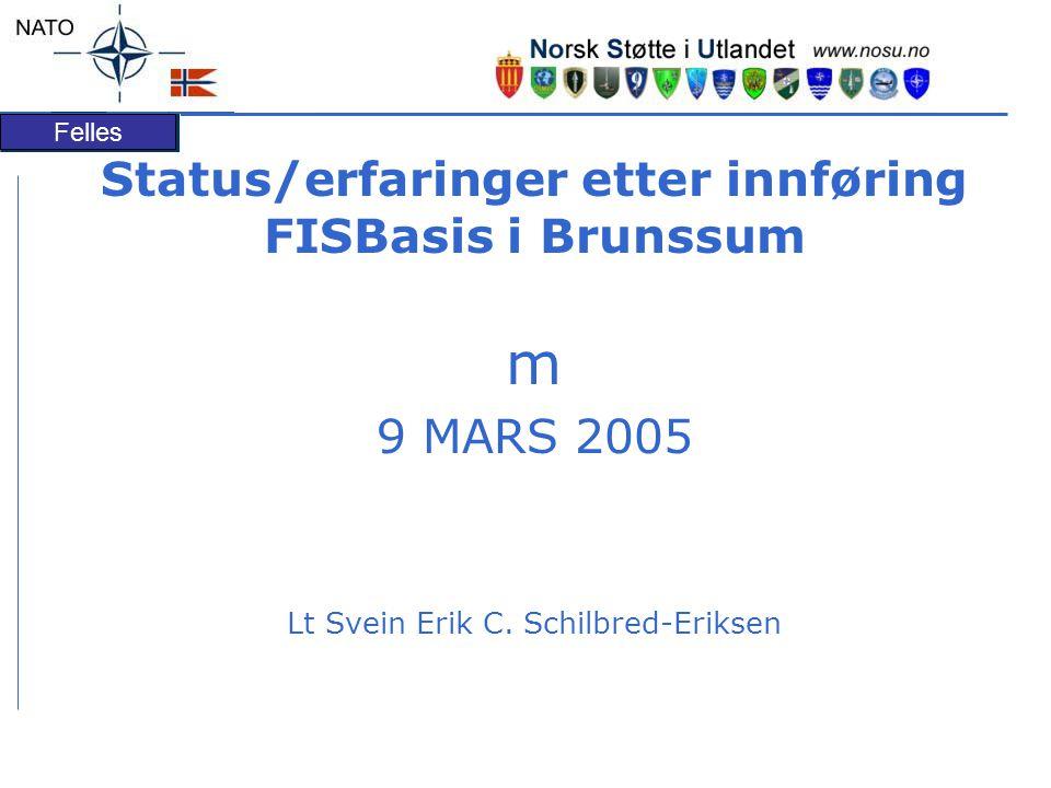 Status/erfaringer etter innføring FISBasis i Brunssum