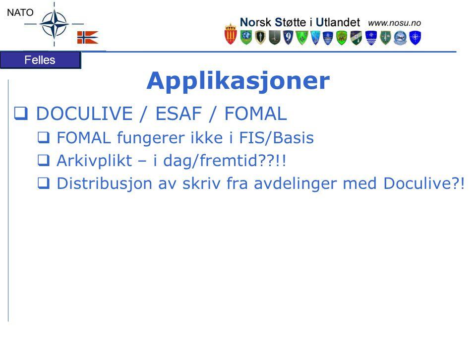 Applikasjoner DOCULIVE / ESAF / FOMAL FOMAL fungerer ikke i FIS/Basis