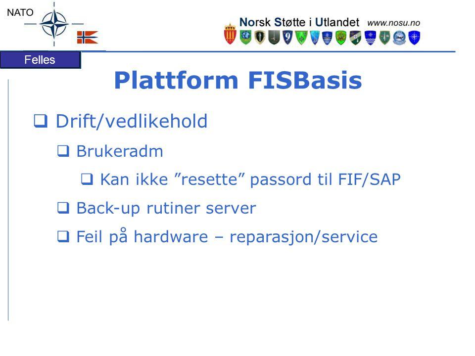 Plattform FISBasis Drift/vedlikehold Brukeradm