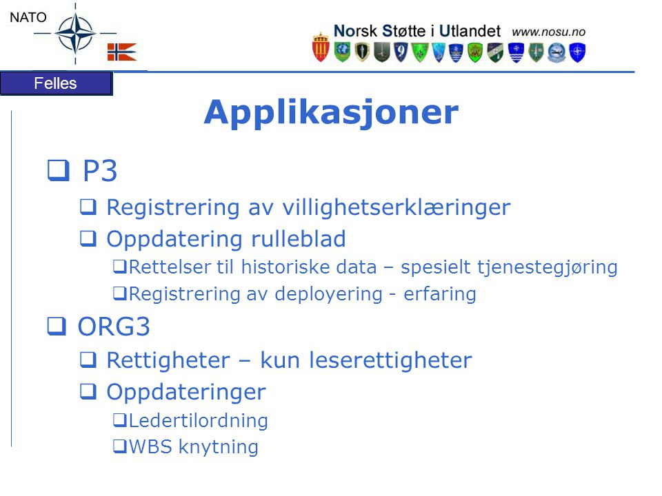 Applikasjoner P3 ORG3 Registrering av villighetserklæringer