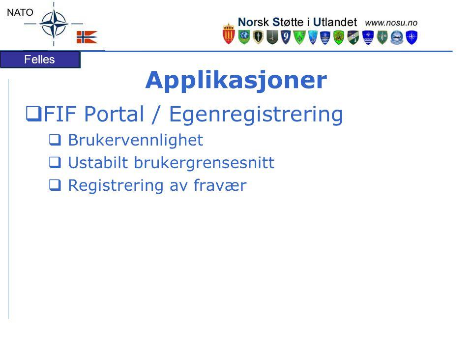 Applikasjoner FIF Portal / Egenregistrering Brukervennlighet