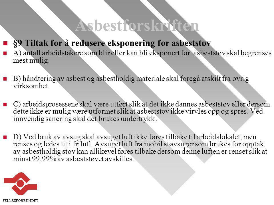 Asbestforskriften §9 Tiltak for å redusere eksponering for asbeststøv