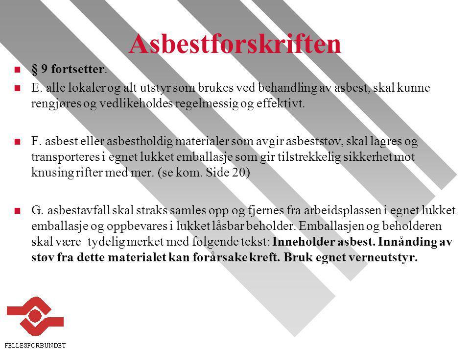 Asbestforskriften § 9 fortsetter.
